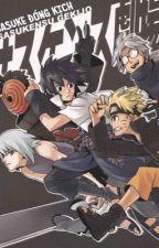 Khi Sasuke đóng kịch  by Naruto_Sasuke1234