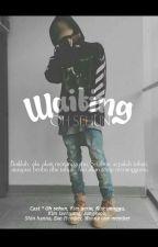 Waiting ; sehun✔ by amandakim_