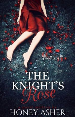 The Knight's Rose by honeyasher