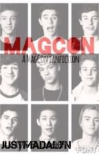 Magcon (a magcon fanfic) by JustMadalyn