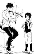 Angel of Violins ( Levi x Reader) by SoraHyakuya