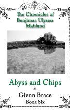 Abyss and Chips by Glenn Brace by Embraced61