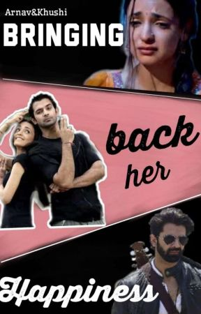 Arshi FF:Bringing Back Her Happiness (Complete)✔️ - Part 1