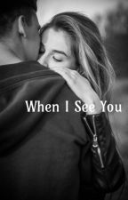 When I See You by nathasialimannn