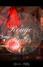 Rouge Rubis by Lycoris-Malfoy