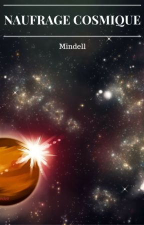 Naufrage cosmique by Mindell