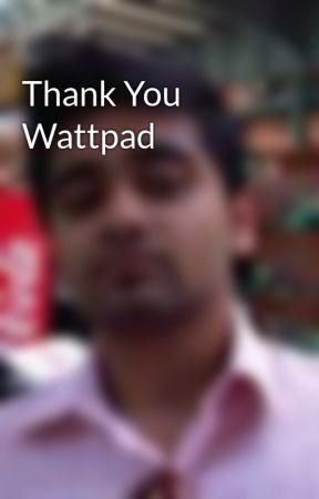 Thank You Wattpad by YashMal