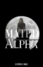 Mated Alpha (Completed) by nadonads