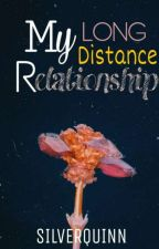 My Long Distance Relationship. by fidiaaa