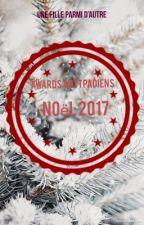 Awards Wattpadiens Noël 2017 (en collaboration avec les Ficties) by Une_FilleParmiDautre