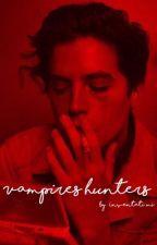 Vampires hunters  by _Inventati_mi