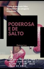 AUTOAJUDA - PODEROSA E DE SALTO by ElainneCouto