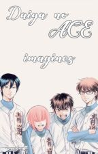 Diamond No Ace x Reader Imagines by acouperlesouffle