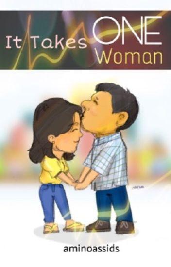 It Takes One Woman [Rodrigo Duterte x Leni Robredo]