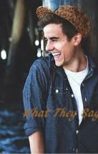 What They Say ~ O2L Fan Fiction ~ by callme_indie
