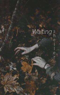 [Full] Waiting.
