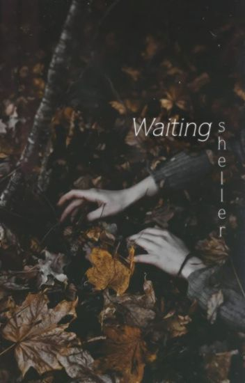 Đọc Truyện [Full] Waiting. - TruyenFun.Com