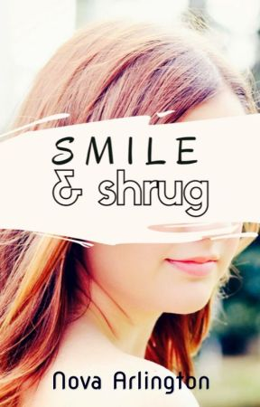 Smile & Shrug | on hold by novarlington