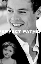 Perfect Father || h.s [ZAWIESZONE] by xleksvndrx