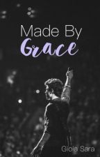 Made by Grace by GioiaSara
