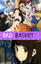 Bad Basket by ManonCestMoiLanonyme