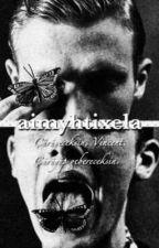 aimyhtixela by geceninezgisi