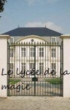 Le lycée de la magie by jessicacinq
