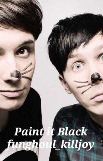 Paint It Black (Phan fic)