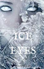 Ice Eyes by WolfMarika562