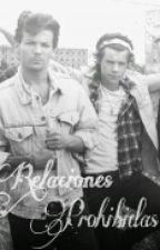 Relaciones Prohibidas {Harry Styles, Louis Tomlinson & Tú} by xxTheLoveIsDarkxx