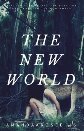 The New World  by AmandaaRosee_15