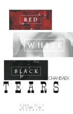 T E A R S  || CHANBAEK by seaxroa