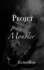 - Projet M[onster] - [+12] by LuhanBam