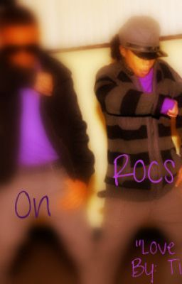 Love on the Rocs (a Mindless Behavior Love Story) Rated PG-13-R