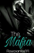 The Máfia  by Flowersantos99