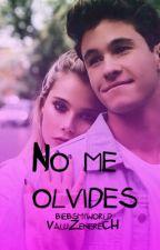 No me olvides | CANCELADA POR FALTA DE TIEMPO by 1994drew
