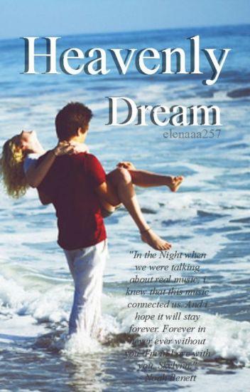 Heavenly dream