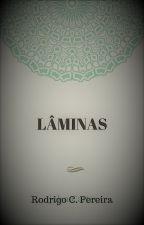 Lâminas by RodrigoP36