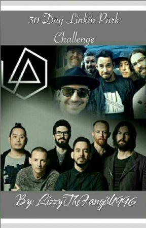 30 Day Linkin Park Challenge Day 3 Favorite Linkin Park