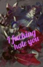 (CANCELED) I Fucking Hate You(Megatron/Optimus PrimeXEx!Military!Reader) by StarscreamTheAsshole
