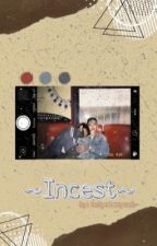 incest // chanbaek by holychanyeol-