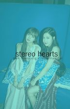 stereo hearts ♡ chaelisa by chaelisaflower