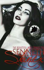 The Beautiful Wolf Series 5 : SENNETH STONEX by CallmeAngge(COMPLETED) by Dontshitonme