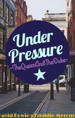 Under Pressure   -   A BowieXMercury fanfiction  by SheWhoDoesntExist