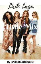 Lirik Lagu Barat : Little Mix by MiftahulRahmi01