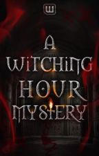 Wattpad Witching Hour  by WattyWolves