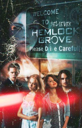 Believer : Hemlock Grove by twenty4sevenstories