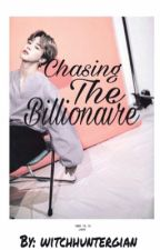 Chasing the Billionaire  by witchhuntergian