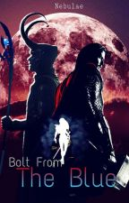 Bolt From The Blue || Thor x Reader x Loki by Nebulae