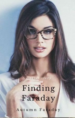 Finding Faraday by AutumnFaraday
